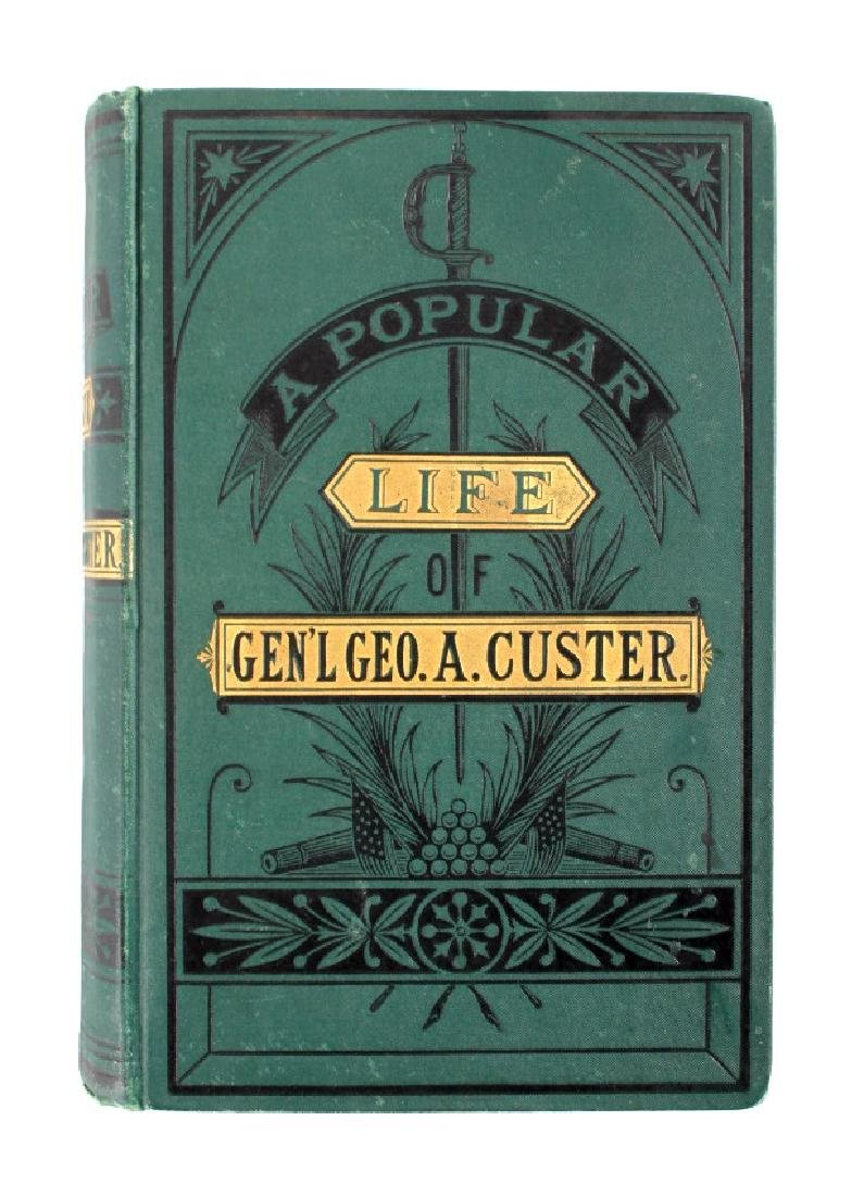 Popular Life of General Custer 1st Edition 1876 - 14