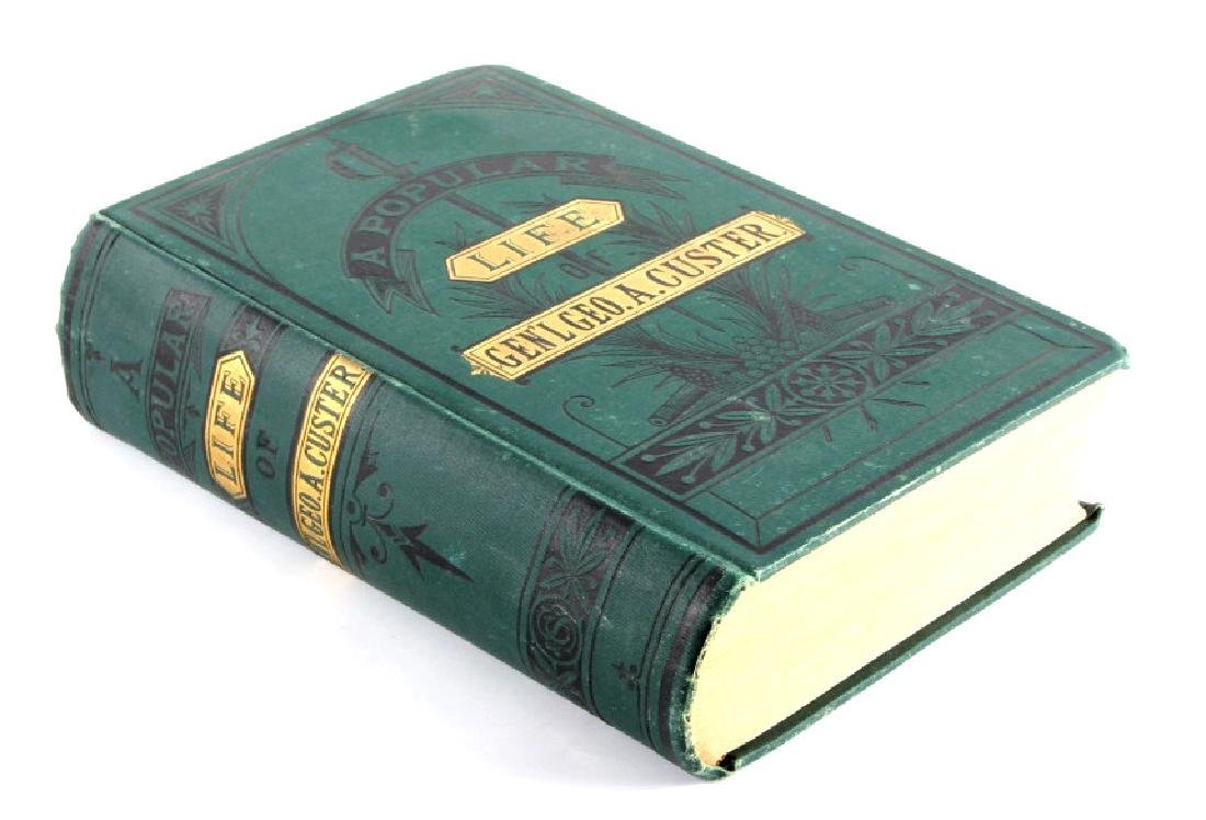 Popular Life of General Custer 1st Edition 1876