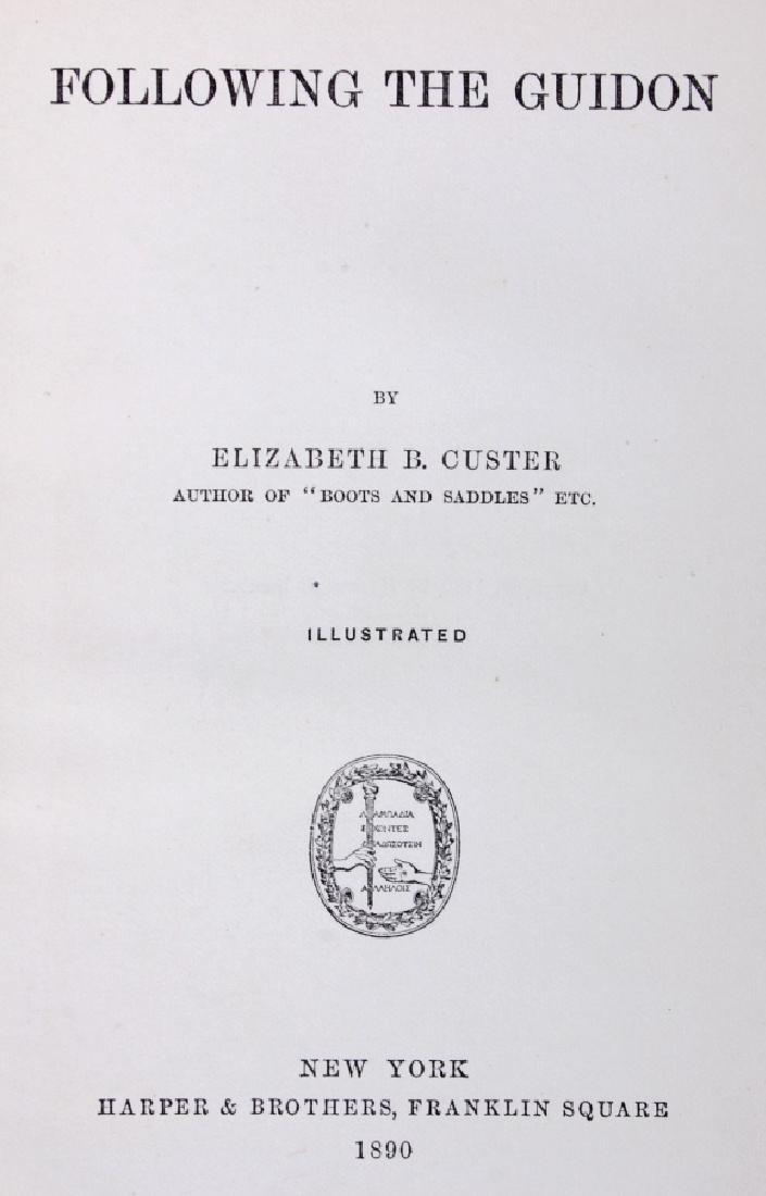 Following the Guidon 1st Ed. 1890 Elizabeth Custer - 3