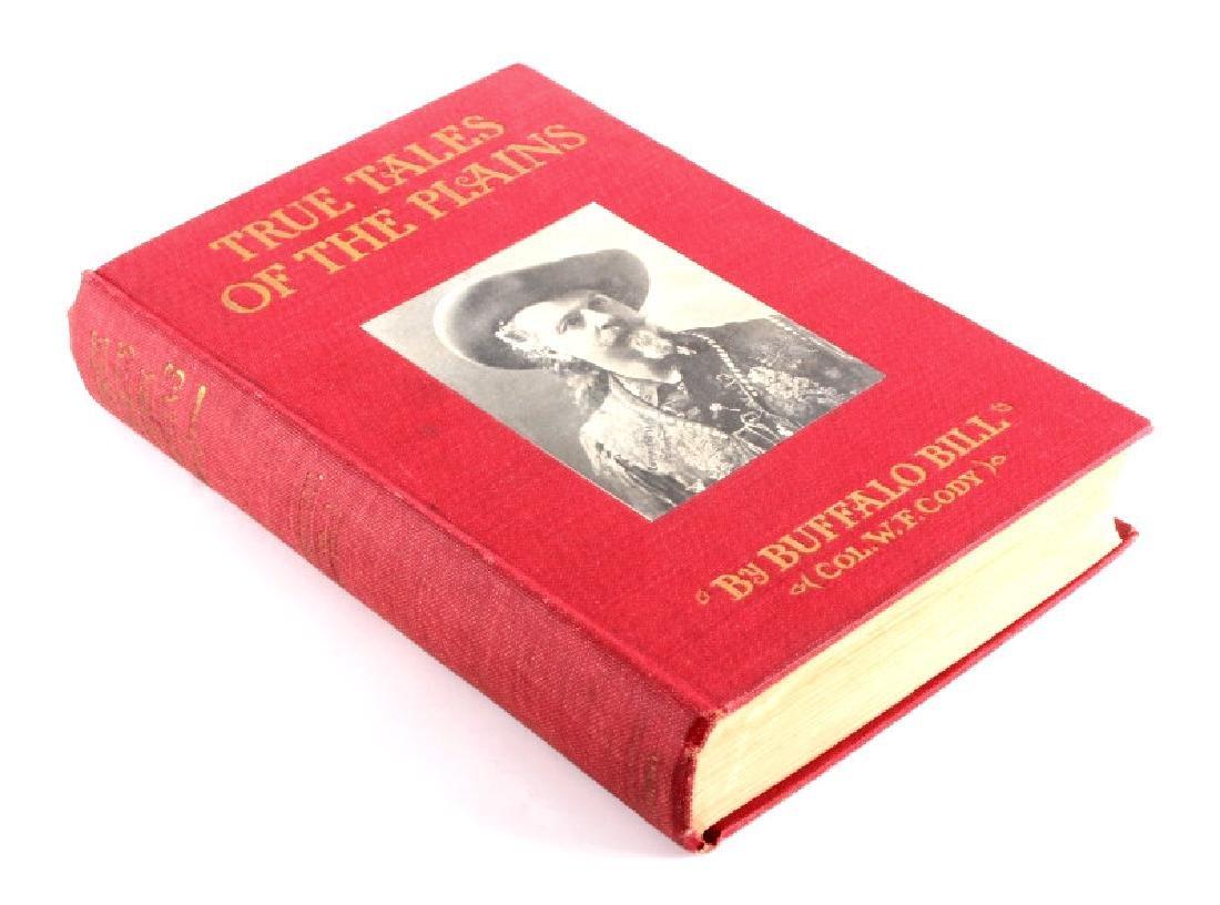 True Tales of the Plains Buffalo Bill 1st Edition