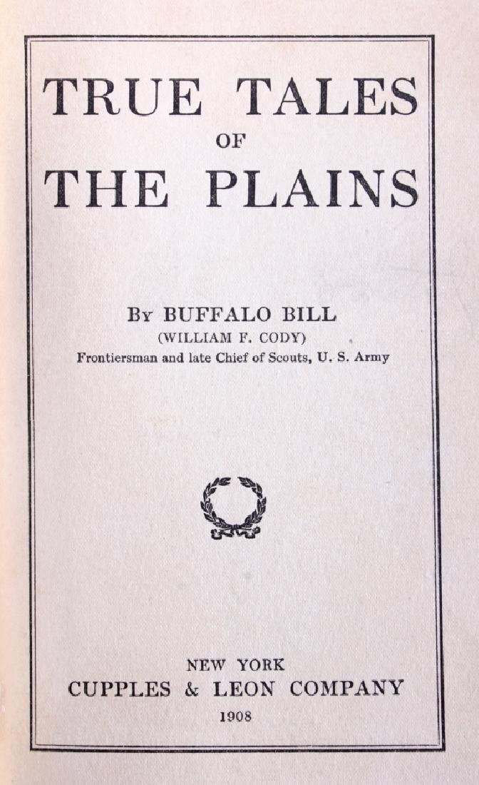 True Tales of the Plains Buffalo Bill 1st Edition - 3