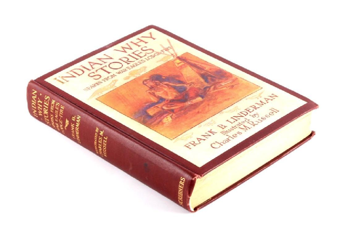 Indian Why Stories 1st Ed. Linderman C.M. Russell