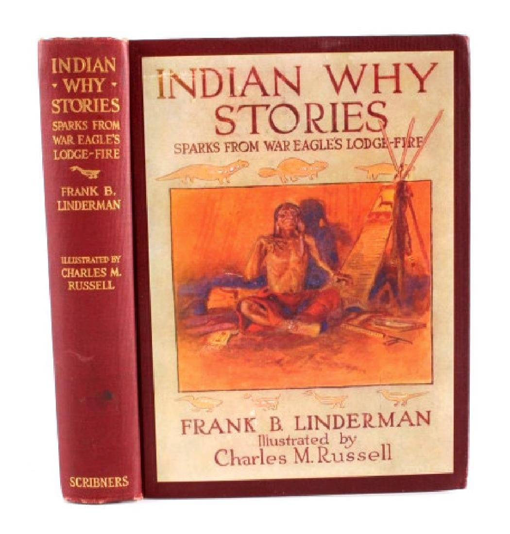Indian Why Stories 1st Ed. Linderman C.M. Russell - 2