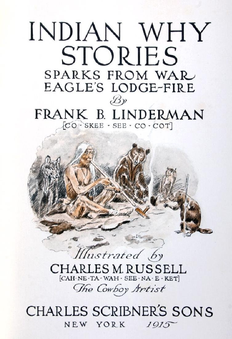 Indian Why Stories 1st Ed. Linderman C.M. Russell - 3