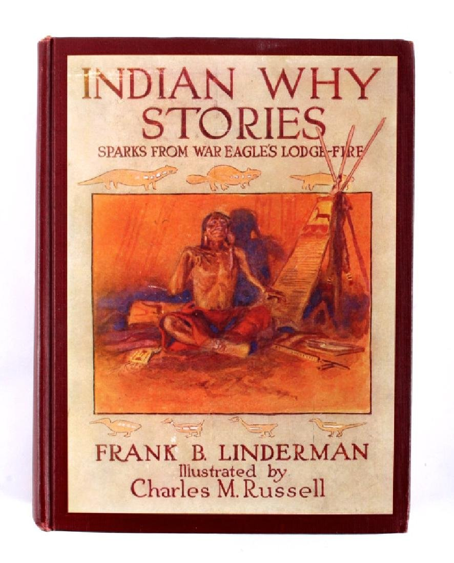 Indian Why Stories 1st Ed. Linderman C.M. Russell - 8