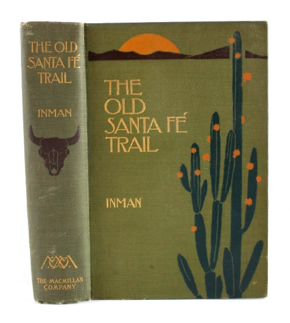 The Old Santa Fe Trail by Colonel Inman 1898 - 2