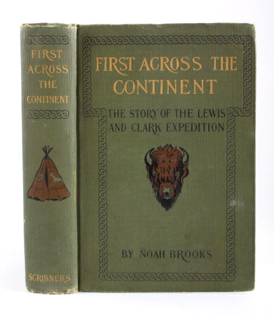 First Across the Continent by Noah Brooks 1902 - 2