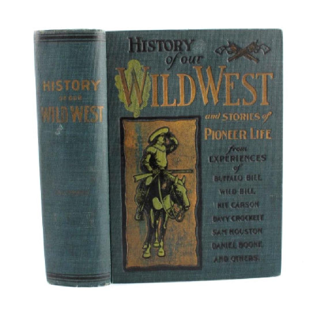 History of Our Wild West First Edition 1901 - 2