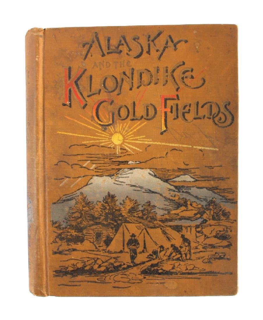 Alaska and the Gold Fields 1st Edition 1897 - 15