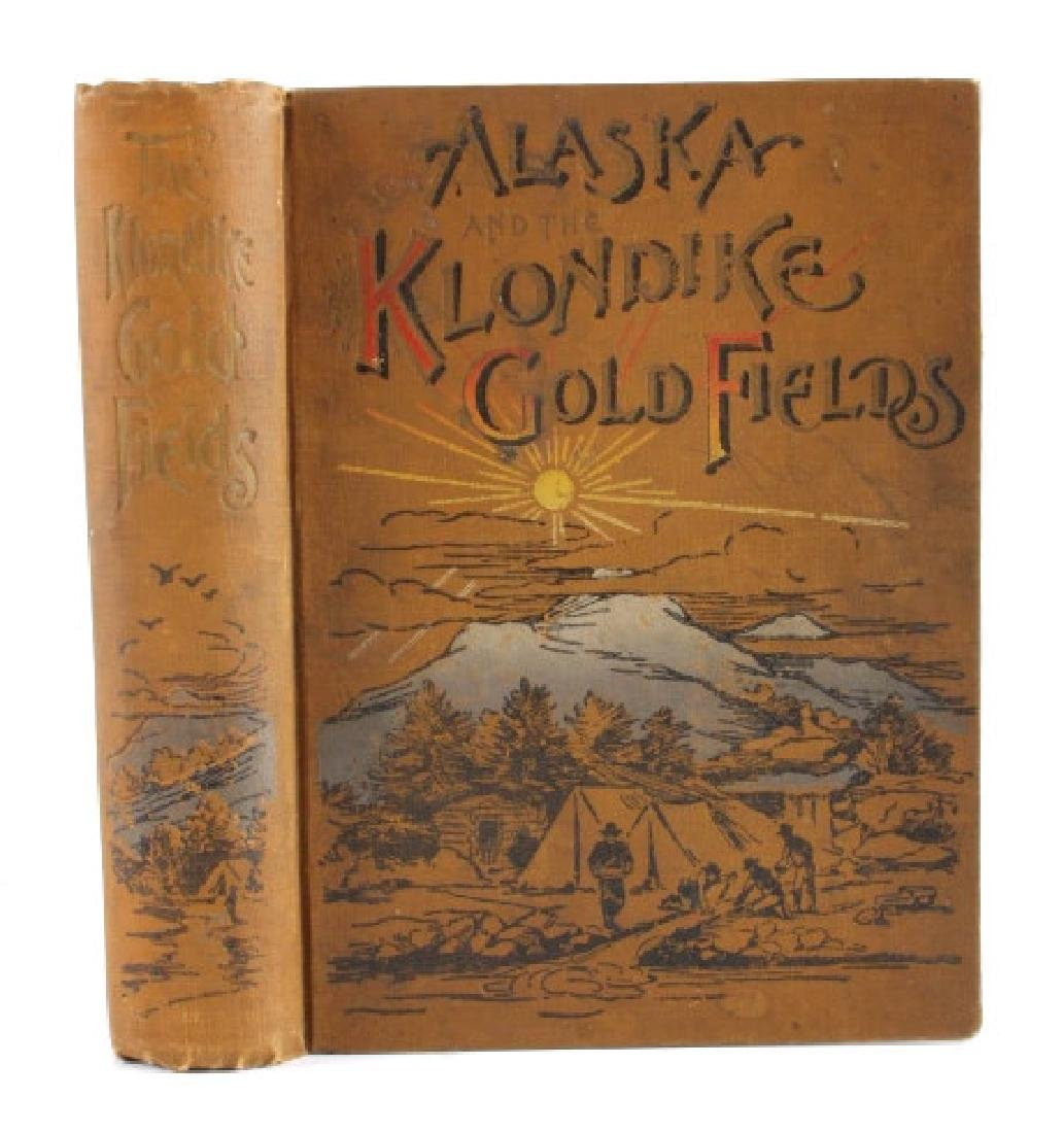 Alaska and the Gold Fields 1st Edition 1897 - 2
