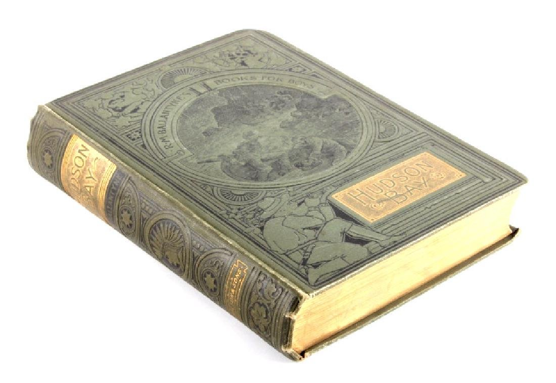 Hudson Bay First Edition by R.M. Ballantyne 1901