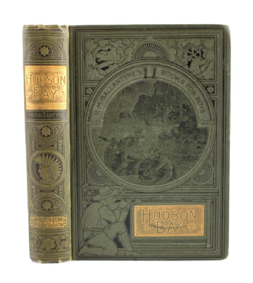 Hudson Bay First Edition by R.M. Ballantyne 1901 - 2