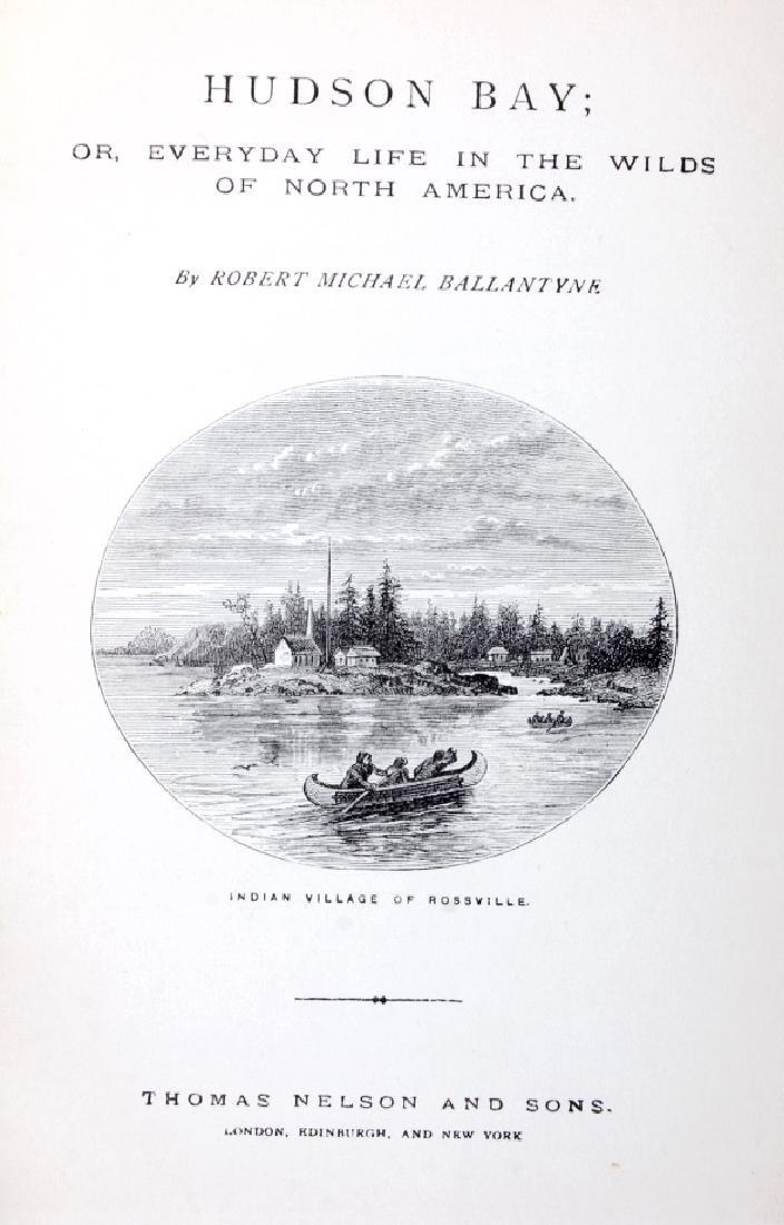 Hudson Bay First Edition by R.M. Ballantyne 1901 - 3