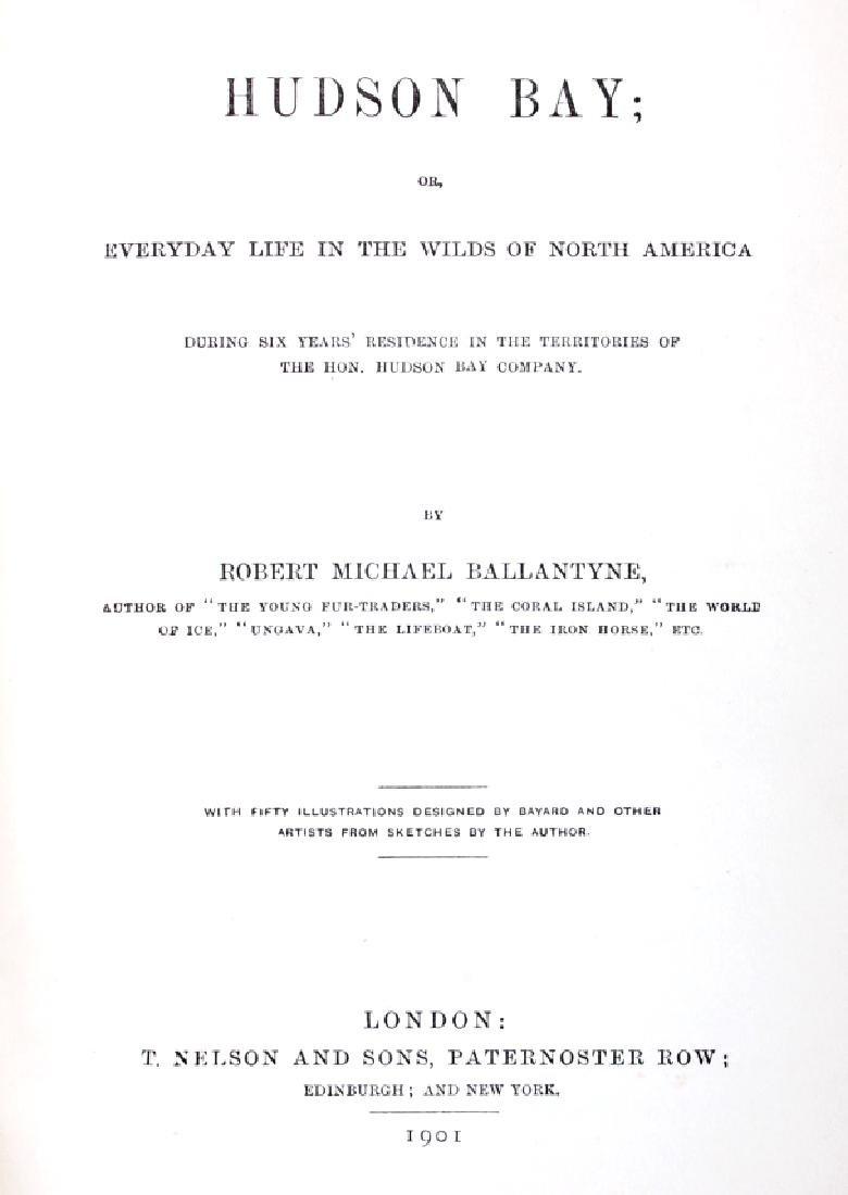 Hudson Bay First Edition by R.M. Ballantyne 1901 - 5