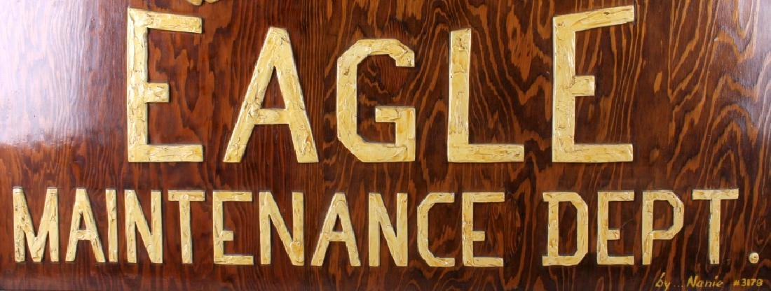 Eagle Maintenance Dept Wood Trade Sign - 5