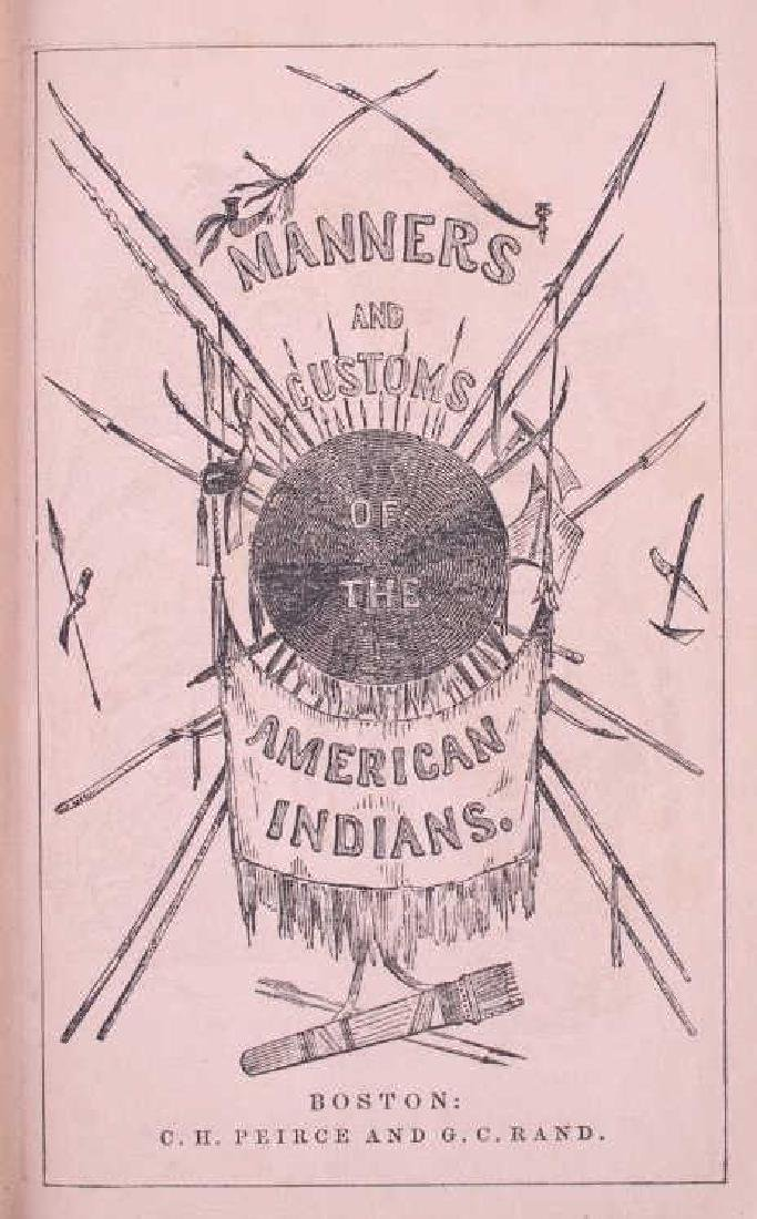 Manners & Customs of the American Indians 1849 - 3