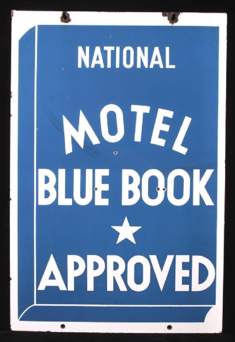 RARE Blue Book Approved Motel Porcelain Sign