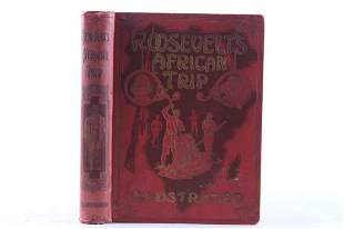 Roosevelt's African Trip by Unger First Edition