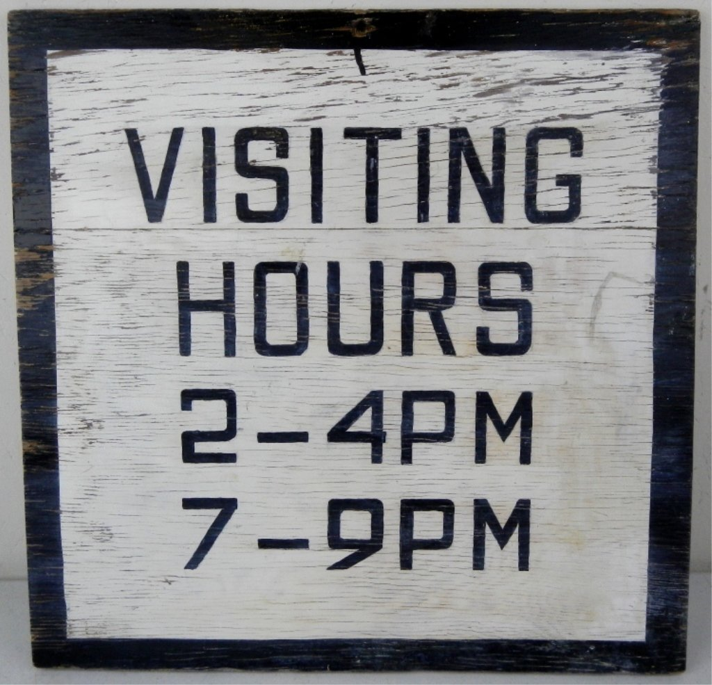 Visiting Hours Montana Sign