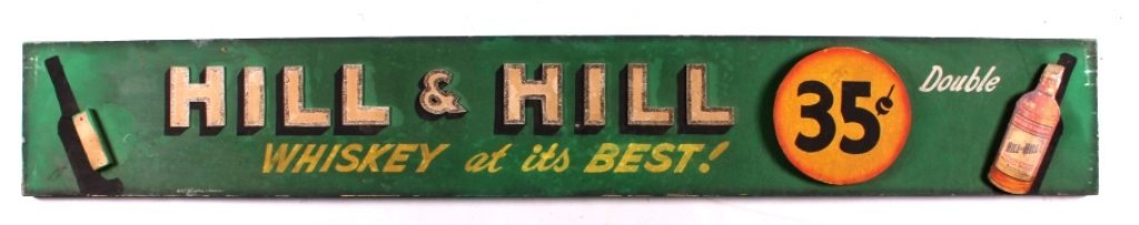 Hill & Hill Whiskey Advertising Sign