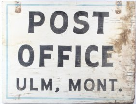 Antique Ulm Montana Us Post Office Sign