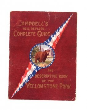 1909 Yellowstone National Park Guide W/ Map