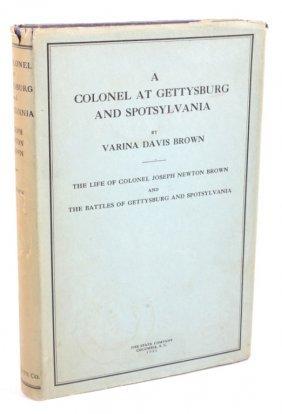 A Colonel At Gettysburg And Spotsylvania Book 1931