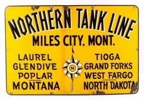 Northern Tank Line Miles City Montana Sign Early
