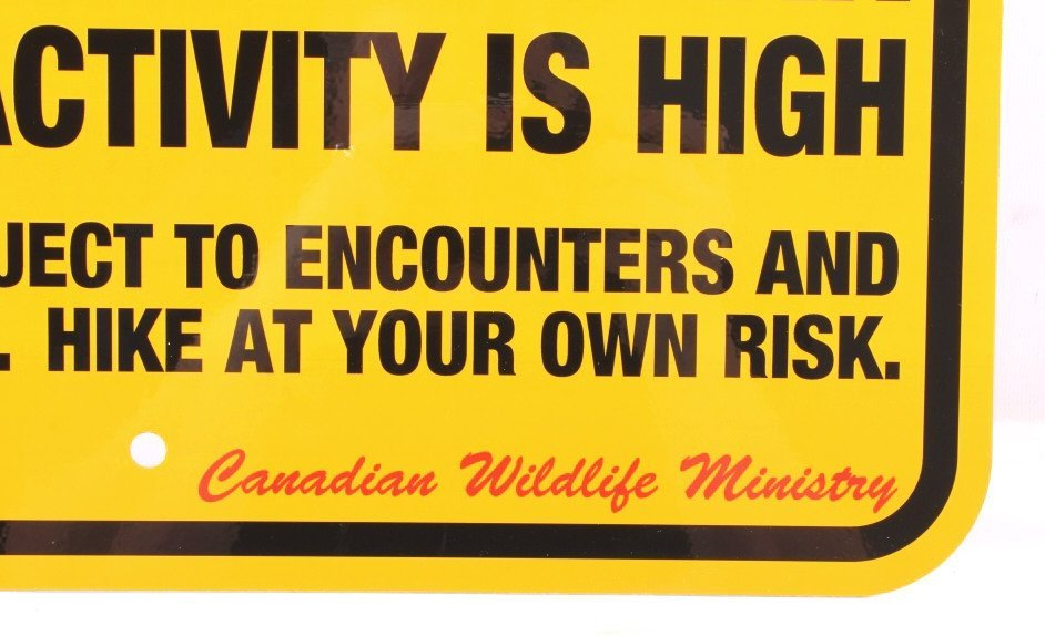 Grizzly Bear Warning Sign from Canada - 2