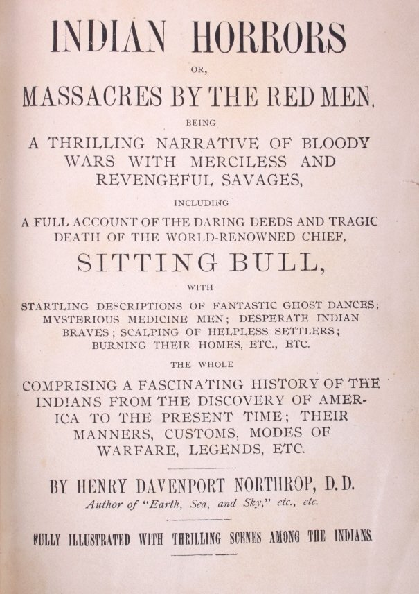 """1892 """"Indian Horrors or Massacres by the Red Man"""" - 4"""