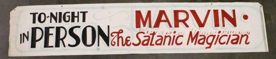 Marvin the Satanic Magician Show Banner Butte MT