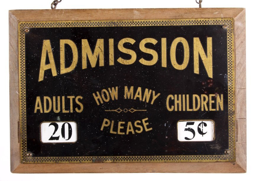 Theatre Admission Sign from Butte Montana - 2