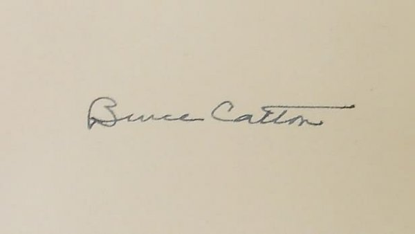 2008: Autograph of Bruce Catton-Signed Book