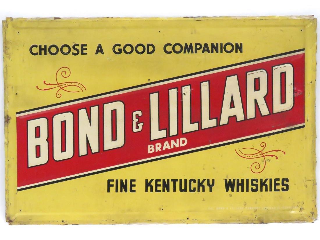 "VINTAGE STAMPED STEEL SIGN, ""BOND & LILLARD KENTUCKY"