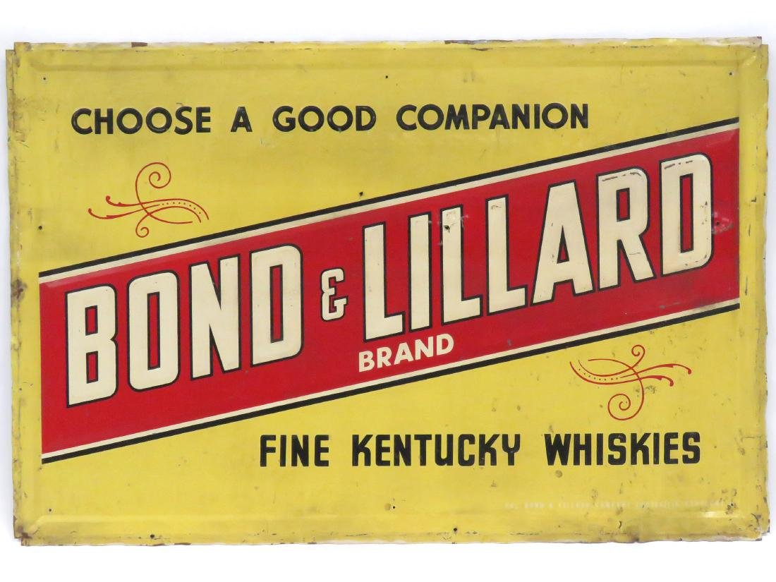 "VINTAGE STAMPED STEEL SIGN, ""BOND & LILLARD KENTUCKY"