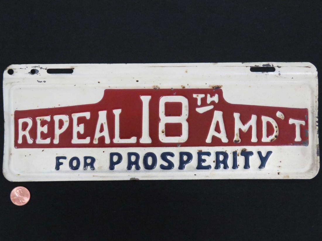 "STAMPED STEEL ""REPEAL THE 18TH AMENDMENT"" (PROHIBITION)"