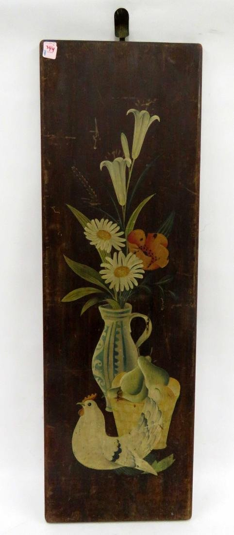 FOLK ART PAINTED PINE PANEL WITH FLOWERS AND CHICKEN.