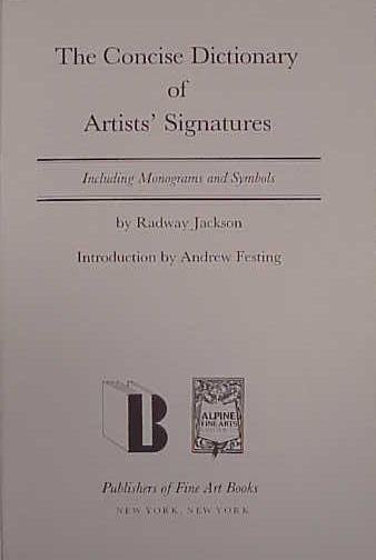 """9: """"THE CONCISE DICTIONARY OF ARTISTS' SIGNATURES"""""""