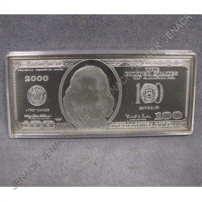 6: .999 SILVER ONE HUNDRED DOLLAR BILL INGOT (4 0ZT)