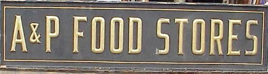 2140: A & P FOOD STORES ADV SIGN, C.1900