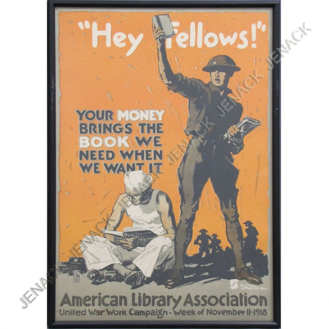 """29: WWI LITHOGRAPHIC POSTER, """"HEY FELLOWS"""", SIGNED"""