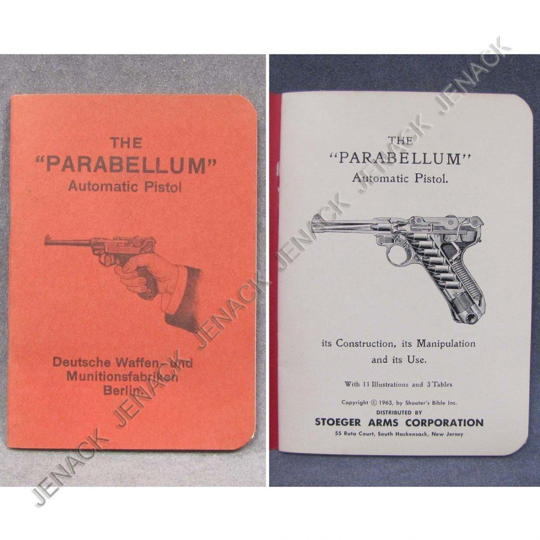 "4: VINTAGE HANDBOOK, ""THE PARABELLUM"" AUTOMATIC PISTO"