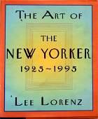 VOLUMETHE ART OF THE NEW YORKER 19251995 LORENZ