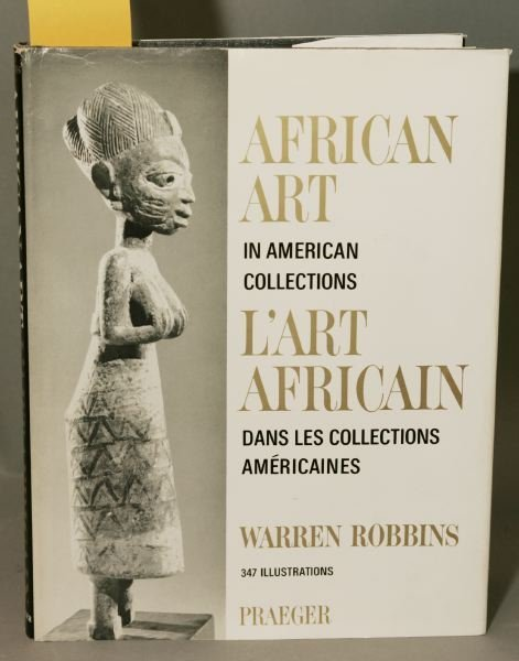 1001: African Art in American Collections + Robbins & S