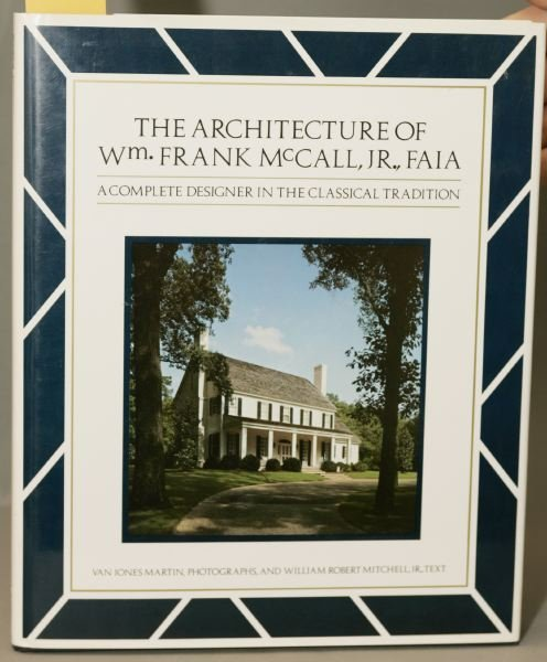 1019: The Architecture Of Wm. Frank McCall