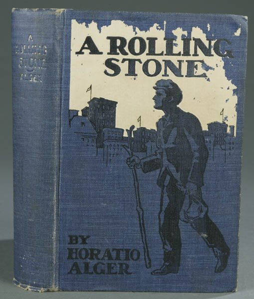 49: Horatio Alger. A Rolling Stone, (1902), 1st ed.