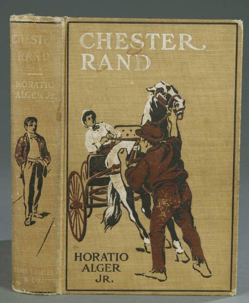 50: Horatio Alger. Chester Rand, 1903, 1st edition.