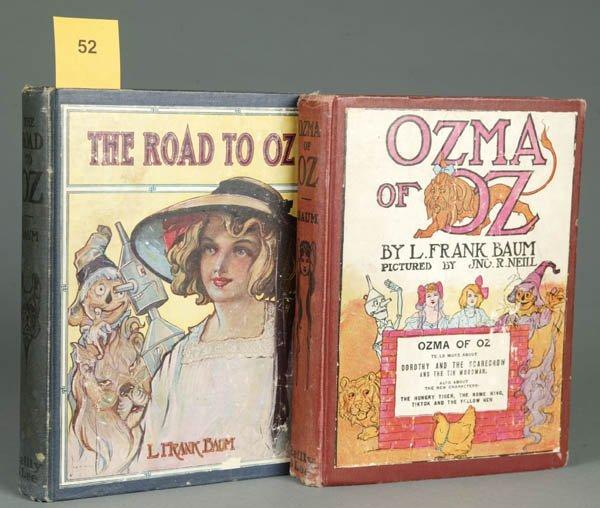 52: BAUM, L. FRANK. Ozma Of Oz + The Road to Oz.