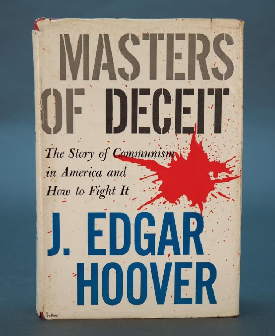 Inscribed by J. Edgar Hoover: Masters Of Deceit.