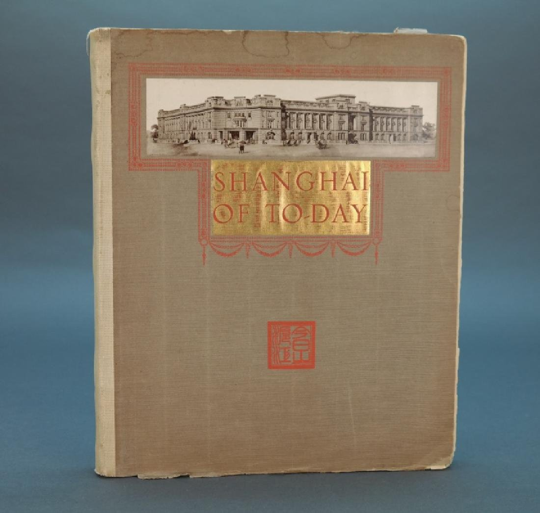 Shanghai Of To-Day. Kelly & Walsh, 1928.
